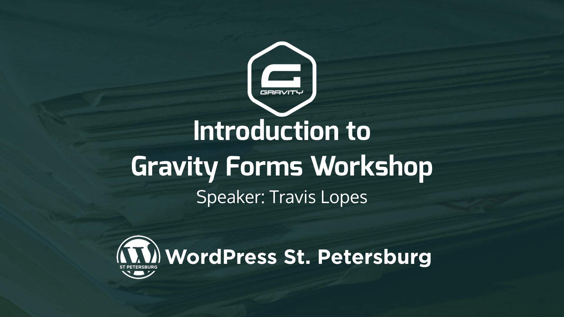 Gravity Forms Workshop